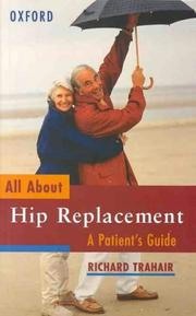Cover of: All about hip replacement