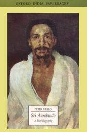 Cover of: Sri Aurobindo, a brief biography | Peter Heehs