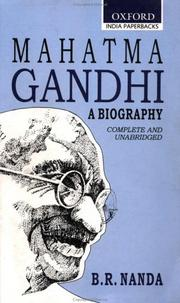 Cover of: Mahatma Gandhi: A Biography