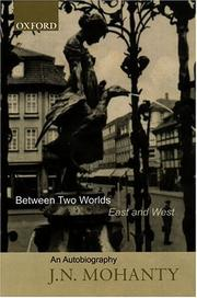 Cover of: Between two worlds, East and West
