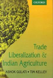 Cover of: Trade Liberalization and Indian Agriculture | Ashok Gulati