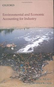 Cover of: Environmental and economic accounting for industry | M. N. Murty