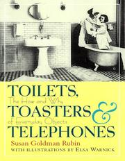 Cover of: Toilets, toasters & telephones: the how and why of everyday objects