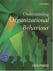 Cover of: Understanding organizational behaviour