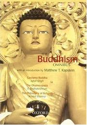 Cover of: The Buddhism Omnibus: Comprising Gautama Buddha, The Dhammapada, and The Philosophy of Religion
