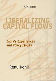 Cover of: Liberalizing Capital Flows | Renu Kohli