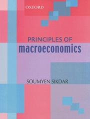 Cover of: Principles of Macroeconomics | Soumyen Sikdar
