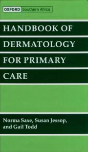 Cover of: Handbook of Dermatology for Primary Care | Norma Saxe