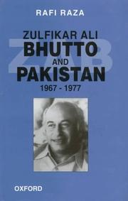 Cover of: Zulfikar Ali Bhutto and Pakistan, 1967-1977