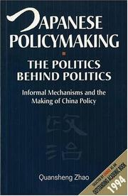 Japanese Policymaking: The Politics Behind Politics