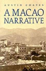 A Macao Narrative by Coates, Austin.