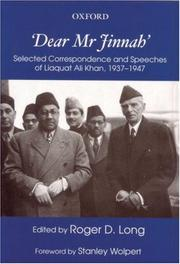 "Cover of: ""Dear Mr. Jinnah"": selected correspondence and speeches of Liaquat Ali Khan, 1937-1947"