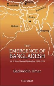 Cover of: The Emergence of Bangladesh: Volume 2: The Rise of Bengali Nationalism, 1958-1971