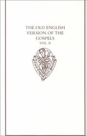 Cover of: The Old English Version of the Gospels: volume II | R.M. Liuzza
