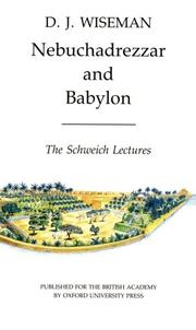 Cover of: Nebuchadrezzar and Babylon (Schweich Lectures of the British Academy 1983)