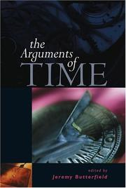 Cover of: The Arguments of Time (British Academy Centenary Monographs) | Jeremy Butterfield