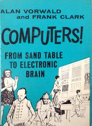 Computers, from sand table to electronic brain