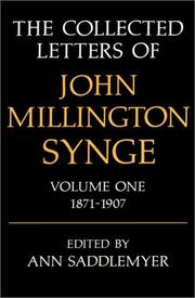 Cover of: The collected letters of John Millington Synge