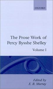 Cover of: The prose works of Percy Bysshe Shelley