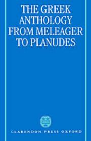 Cover of: The Greek anthology from Meleager to Planudes