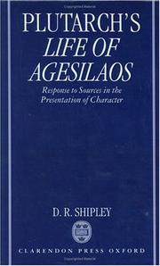 Cover of: A Commentary on Plutarch's Life of Agesilaos: Response to Sources in the Presentation of Character