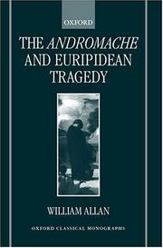 Cover of: The Andromache and Euripidean tragedy
