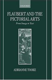 Cover of: Flaubert and the pictorial arts | Adrianne J. Tooke