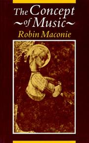 Cover of: The concept of music | Robin Maconie