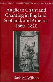 Cover of: Anglican chant and chanting in England, Scotland, and America, 1660-1820