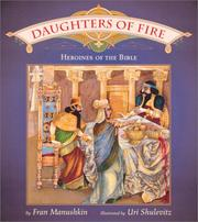 Cover of: Daughters of fire: heroines of the Bible