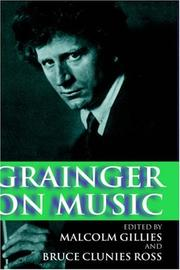 Cover of: Grainger on music