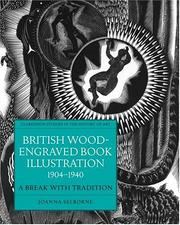 British wood-engraved book illustration, 1904-1940 by Joanna Selborne