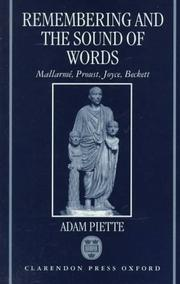 Cover of: Remembering and the sound of words: Mallarmé, Proust, Joyce, Beckett