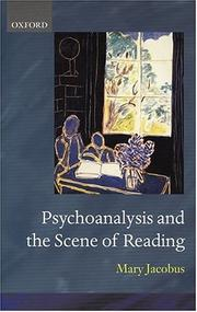 Cover of: Psychoanalysis and the scene of reading | Mary Jacobus