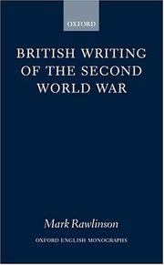 Cover of: British writing of the Second World War | Mark Rawlinson