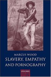 Cover of: Slavery, empathy, and pornography | Marcus Wood