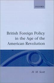 Cover of: British foreign policy in the age of the American Revolution | H. M. Scott