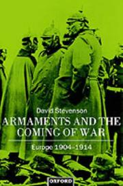 Cover of: Armaments and the coming of war | D. Stevenson