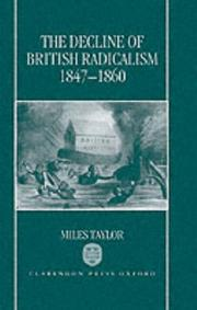 Cover of: The decline of British radicalism, 1847-1860