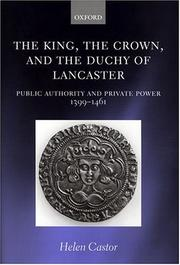 Cover of: king, the crown, and the Duchy of Lancaster | Helen Castor