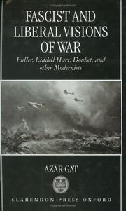 Cover of: Fascist and liberal visions of war | Azar Gat