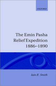 Cover of: The Emin Pasha Relief Expedition, 1886-1890