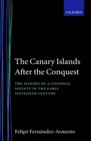 Cover of: The Canary Islands after the conquest | Felipe Fernández-Armesto