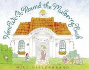 Cover of: Here we go round the mulberry bush