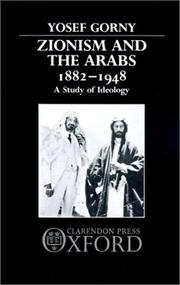 Cover of: Zionism and the Arabs 1882-1948 | Yosef Gorny