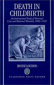 Cover of: Death in childbirth | Irvine Loudon