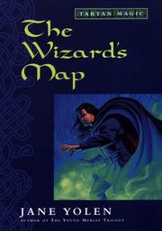 Cover of: The Wizard's Map: Tartan Magic, Book One