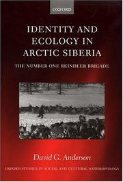 Identity and ecology in Arctic Siberia by Anderson, David G.