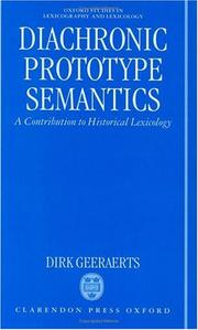 Cover of: Diachronic prototype semantics: a contribution to historical lexicology
