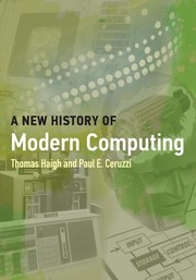 A New History of Modern Computing